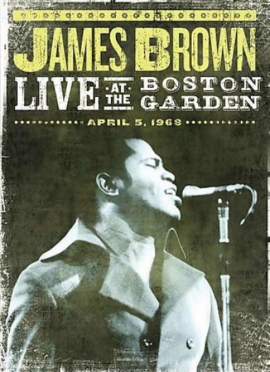 James DVD - Live at The Boston Garden - April 5, 1968
