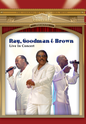 Ray, Goodman & Brown-Live In Concert DVD