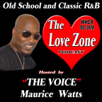 The Love Zone with Maurice THE VOICE Watts on WHCR 90.3FM